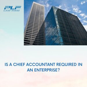 Is A Chief Accountant Required In An Enterprise