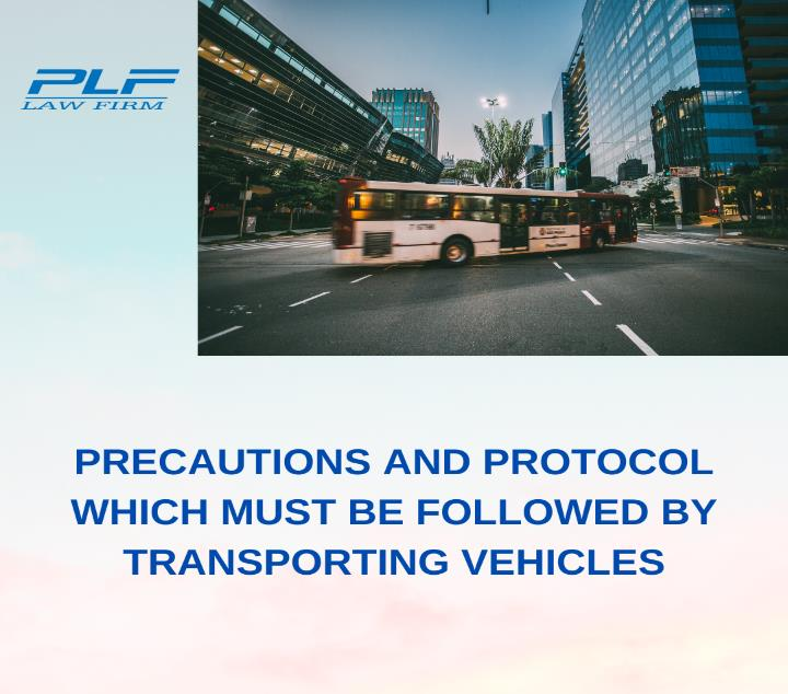 Precautions And Protocol Which Must Be Followed By Transporting Vehicles According To The Directive No. 16/Ct-Ttg