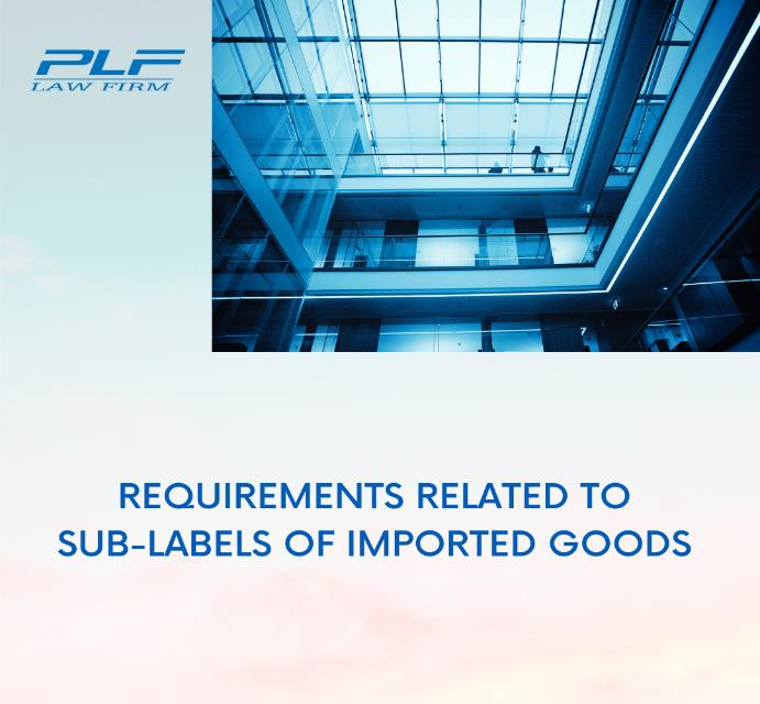 Requirements Related To Sub-Labels Of Imported Goods