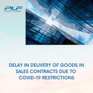 Violation Of 'Time Of Delivery' Clause In Sales Contract Due To Covid-19 Restrictions