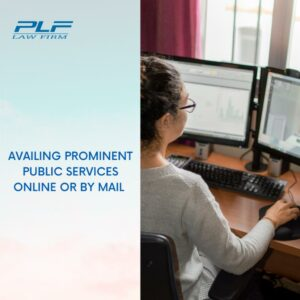 Availing Prominent Public Services Online Or By Mail