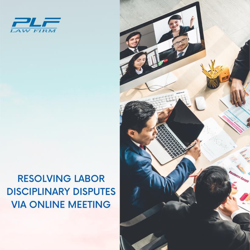 Resolving Labor Disciplinary Hearing Via Online Meeting