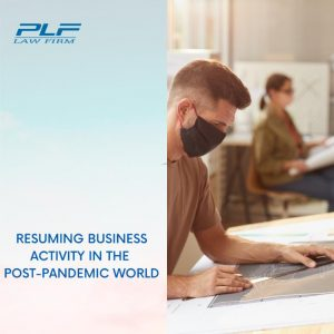 Resuming Business Activity In The Post-Pandemic World