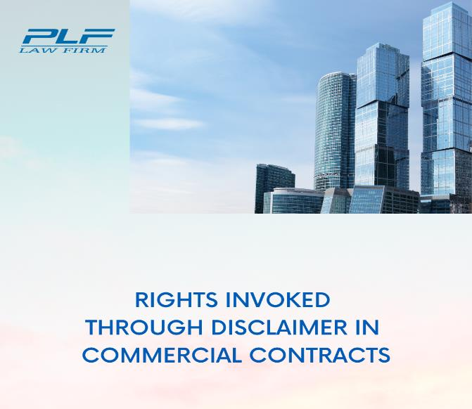 Rights Invoked Through Disclaimer In Commercial Contracts