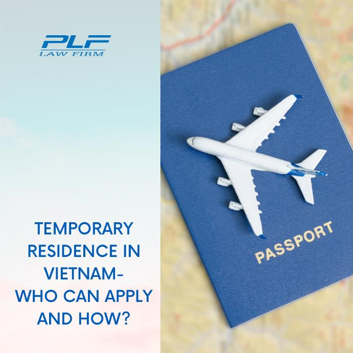 Temporary Residence In Vietnam – Who Can Apply And How