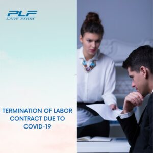 Termination Of Labor Contract Due To Covid-19
