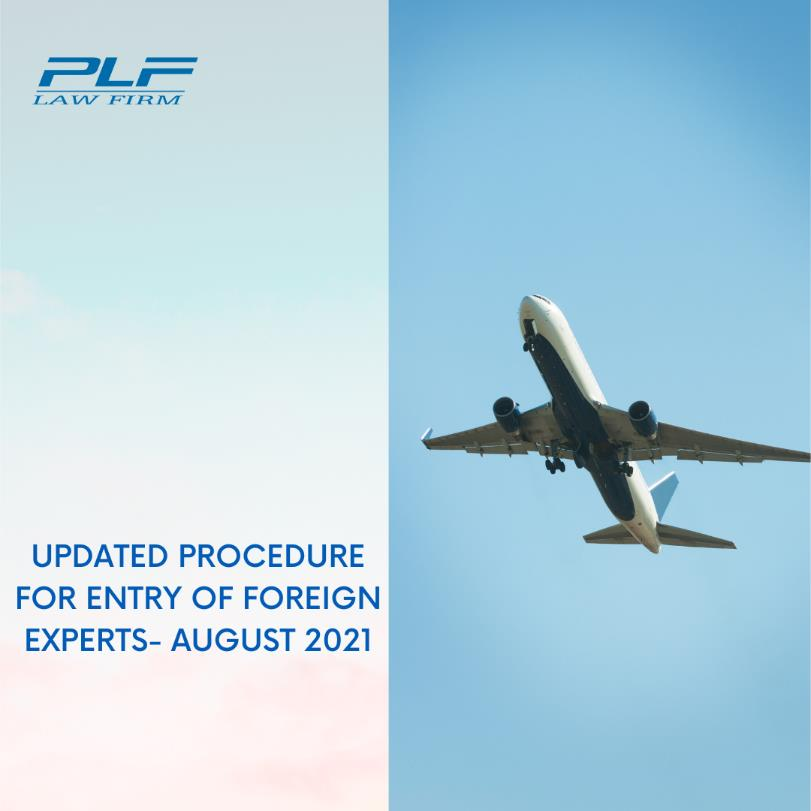 Updated Procedure For Entry Of Foreign Experts – August 2021