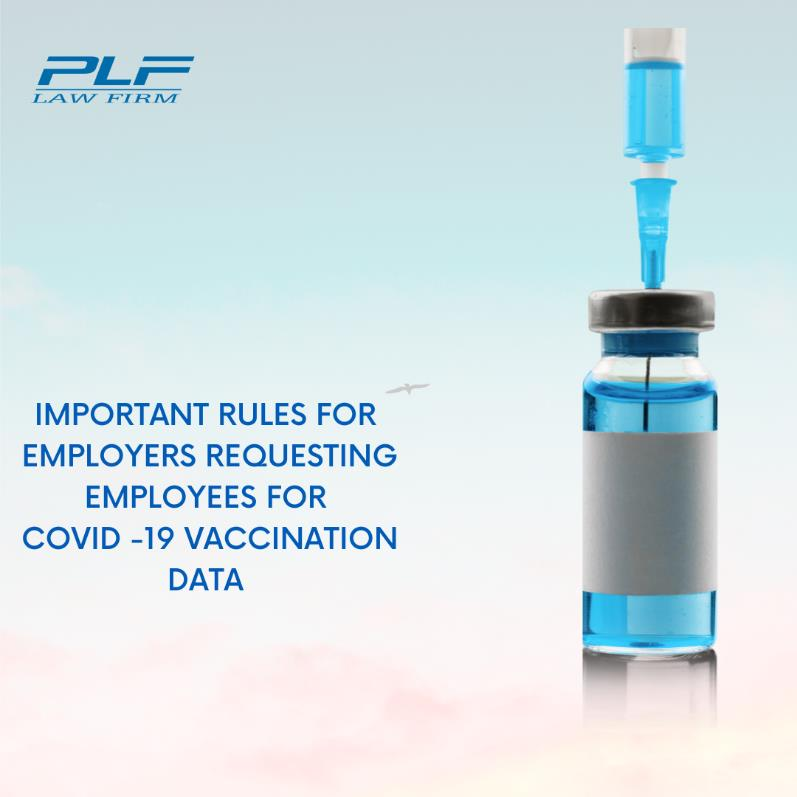 Important Rules For Employers Requesting Employees For Covid-19 Vaccination Data