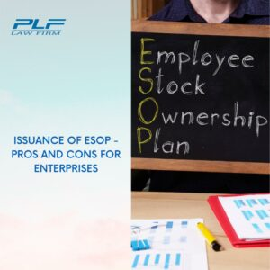 Issuance Of Esop - Pros And Cons For Enterprises