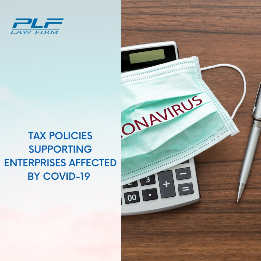 Tax Policies Supporting Enterprises Affected By Covid-19